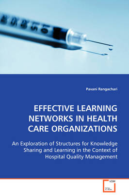 Effective Learning Networks in Health Care Organizations (Paperback)