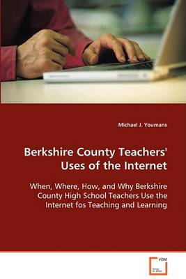 Berkshire County Teachers' Uses of the Internet (Paperback)