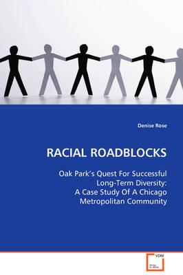 Racial Roadblocks (Paperback)