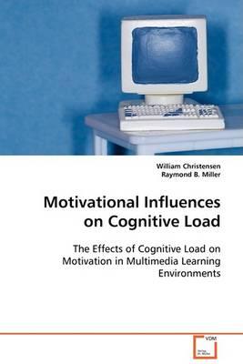 Motivational Influences on Cognitive Load (Paperback)