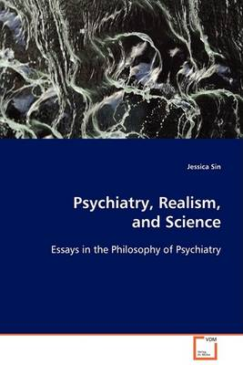 Psychiatry, Realism, and Science (Paperback)