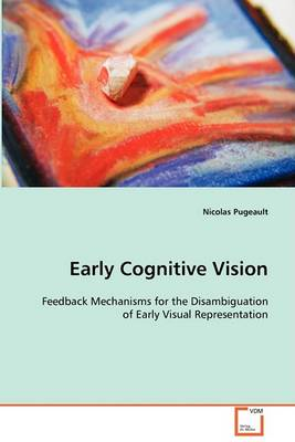 Early Cognitive Vision (Paperback)