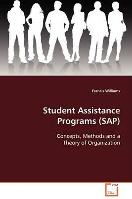 Student Assistance Programs (SAP) (Paperback)
