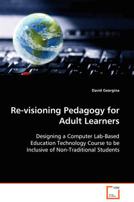 Re-Visioning Pedagogy for Adult Learners (Paperback)
