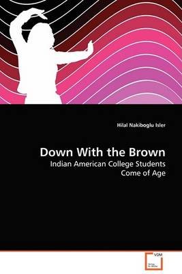 Down with the Brown (Paperback)