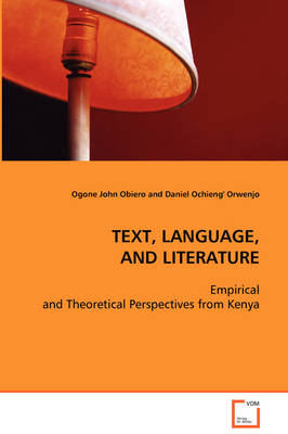 Text, Language, and Literature (Paperback)