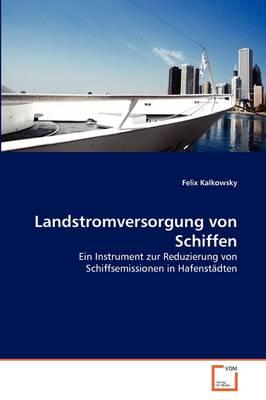 Landstromversorgung Von Schiffen (Paperback)