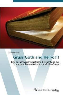 Gruss Goth and Hell-O!!! (Paperback)