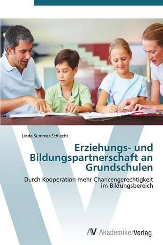 Erziehungs- Und Bildungspartnerschaft an Grundschulen (Paperback)