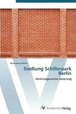 Siedlung Schillerpark Berlin (Paperback)