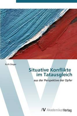 Situative Konflikte Im Tatausgleich (Paperback)