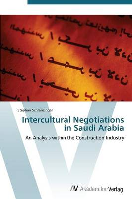 Intercultural Negotiations in Saudi Arabia (Paperback)