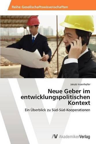 Neue Geber Im Entwicklungspolitischen Kontext (Paperback)