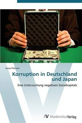 Korruption in Deutschland Und Japan (Paperback)