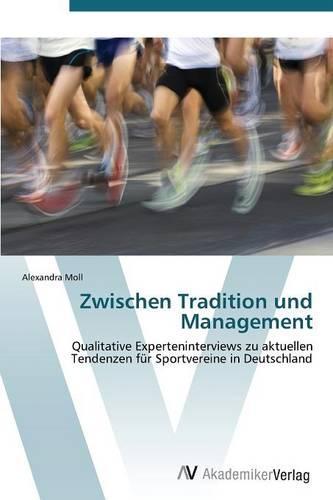 Zwischen Tradition Und Management (Paperback)