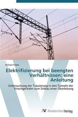 Elektrifizierung Bei Beengten Verhaltnissen: Eine Anleitung (Paperback)