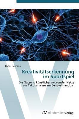 Kreativitatserkennung Im Sportspiel (Paperback)