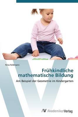 Fruhkindliche Mathematische Bildung (Paperback)