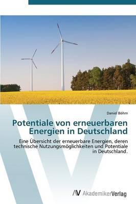 Potentiale Von Erneuerbaren Energien in Deutschland (Paperback)