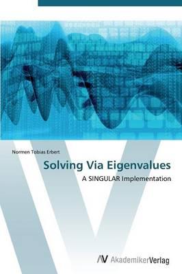 Solving Via Eigenvalues (Paperback)