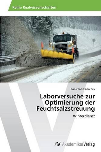 Laborversuche Zur Optimierung Der Feuchtsalzstreuung (Paperback)