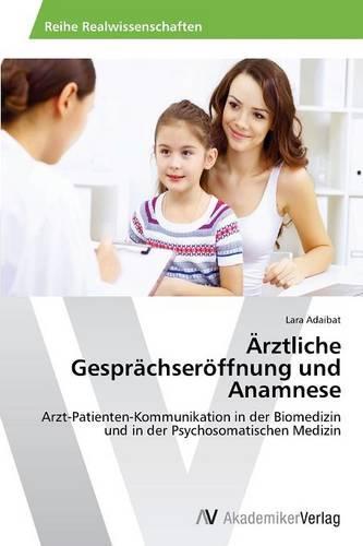Arztliche Gesprachseroffnung Und Anamnese (Paperback)