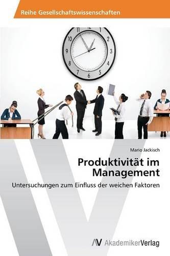 Produktivitat Im Management (Paperback)