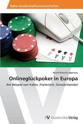 Onlinegluckpoker in Europa (Paperback)
