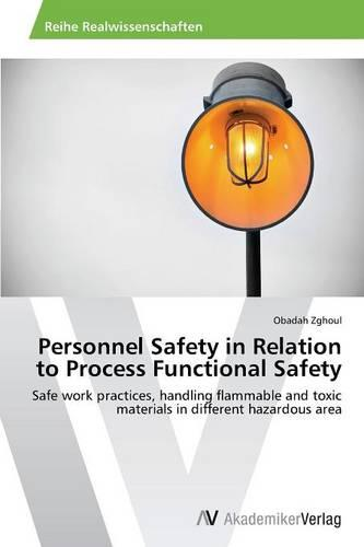 Personnel Safety in Relation to Process Functional Safety (Paperback)