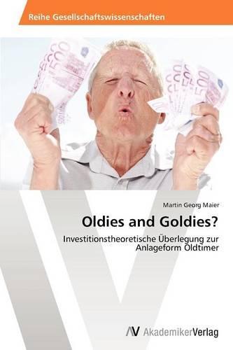 Oldies and Goldies? (Paperback)