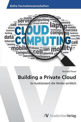 Building a Private Cloud (Paperback)