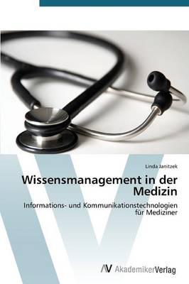 Wissensmanagement in Der Medizin (Paperback)