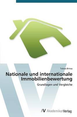 Nationale Und Internationale Immobilienbewertung (Paperback)