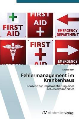 Fehlermanagement Im Krankenhaus (Paperback)