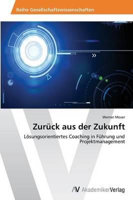 Zuruck Aus Der Zukunft (Paperback)
