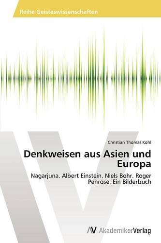 Denkweisen Aus Asien Und Europa (Paperback)