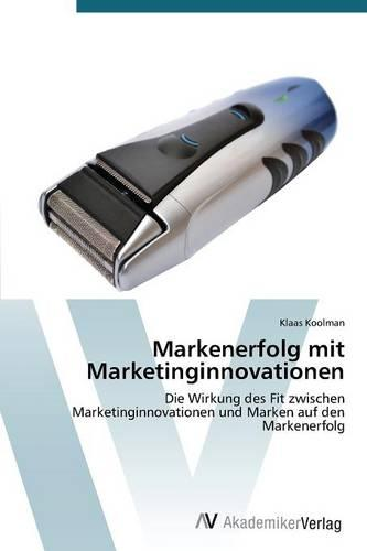 Markenerfolg Mit Marketinginnovationen (Paperback)