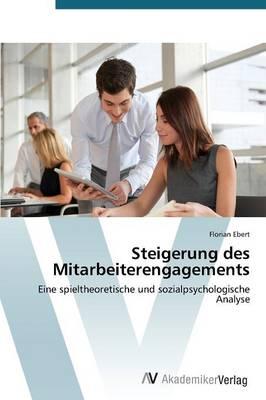 Steigerung Des Mitarbeiterengagements (Paperback)
