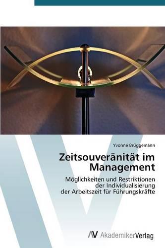 Zeitsouveranitat Im Management (Paperback)