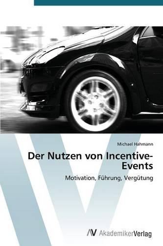 Der Nutzen Von Incentive-Events (Paperback)