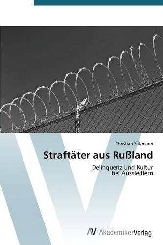Straftater Aus Russland (Paperback)