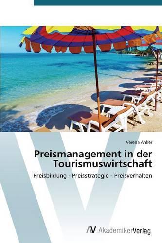 Preismanagement in Der Tourismuswirtschaft (Paperback)