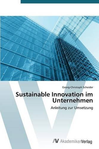 Sustainable Innovation Im Unternehmen (Paperback)