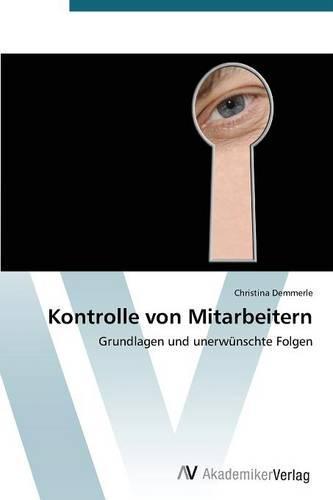 Kontrolle Von Mitarbeitern (Paperback)