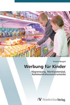 Werbung Fur Kinder (Paperback)