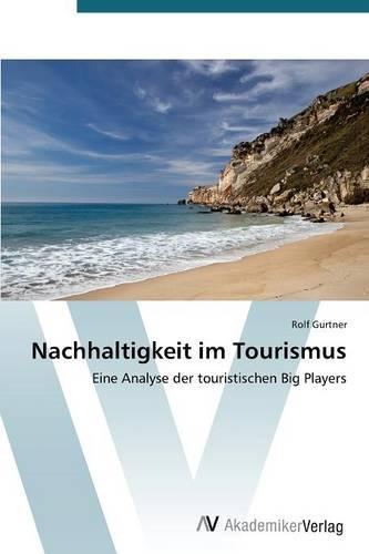 Nachhaltigkeit Im Tourismus (Paperback)
