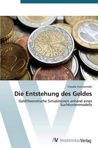 Die Entstehung Des Geldes (Paperback)