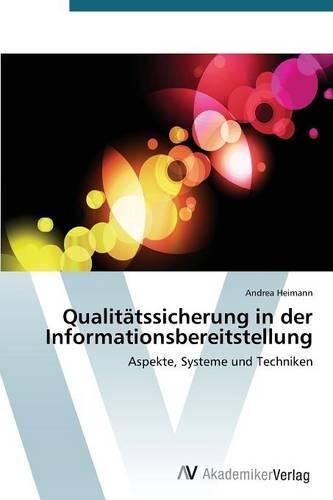 Qualitatssicherung in Der Informationsbereitstellung (Paperback)
