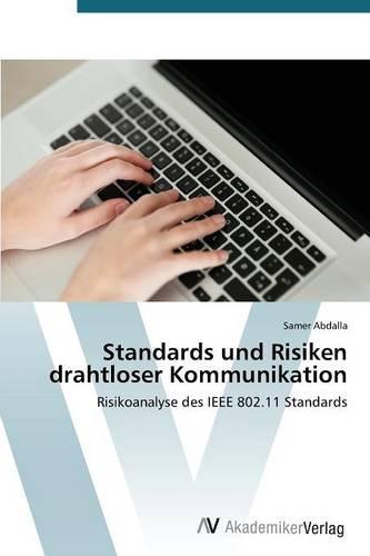 Standards Und Risiken Drahtloser Kommunikation (Paperback)