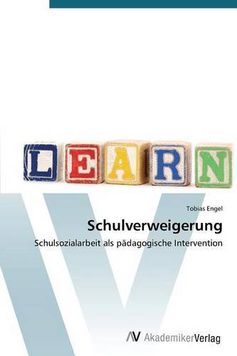 Schulverweigerung (Paperback)
